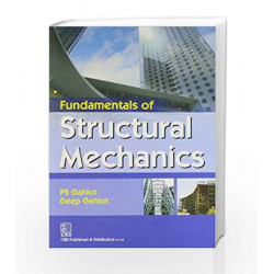 Fundamentals of Structural Mechanics by P. S. Gahlot Book-9788123921921