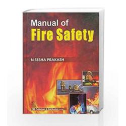 Manual of Fire Safety by Sesha Prakash Book-9788123919904