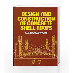 Design, Construc. Concrete Shell Roofs by G.S. Ramaswamy Book-9788123909905