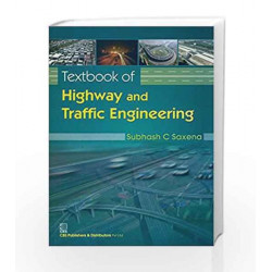 Textbook of Highway and Traffic Engineering by Saxena S.C Book-9788123924175