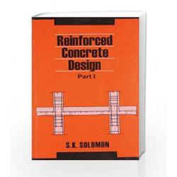 Reinforced Concrete Design, Vol. I by Solomon Book-9788123915968