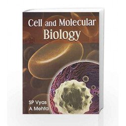Cell and Molecular Biology by S.P. Vyas Book-9788123919652