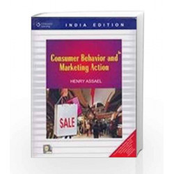 Consumer Behaviour and Marketing Action by Henry Assael Book-9788131500361