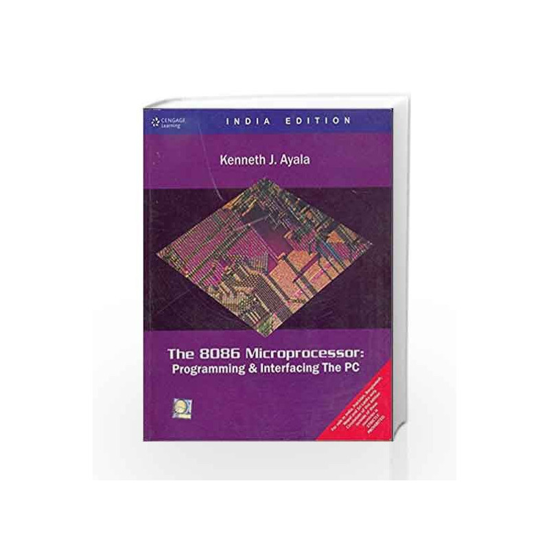 The 8086 Microprocessor: Programming & Interfacing the PC with CD by  Kenneth Ayala-Buy Online The 8086 Microprocessor: Programming & Interfacing  the