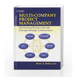 Multi-Company Project Management Maximizing Business Results through Strategic Collaboration by BAKER Book-9788131522127