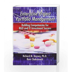 Enterprise Project Portfolio Management Building Competencies for R&D and IT Investment Success by BAYNEY Book-9788131521830