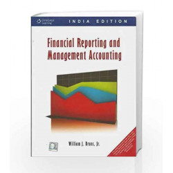 Financial Reporting and Management Accounting by William J. Bruns Book-9788131512333