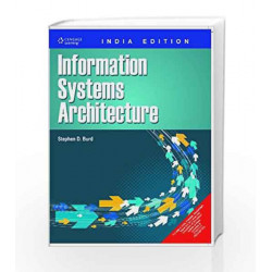 Information System Architecture by Stephen D. Burd Book-9788131508657