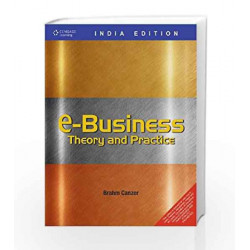 e-Business: Theory and Practice by Brahm Canzer Book-9788131514795