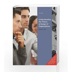 Understanding the Theory and Design of Organizations by DAFT Book-9788131525111