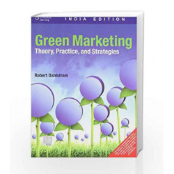 Green Marketing: Theory, Practice and Strategies by Robert Dahlstrom Book-9788131514597