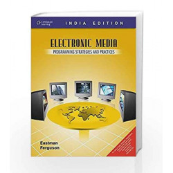 Electronic Media: Programming Strategies and Practices by Susan Tyler Eastman Book-9788131506622