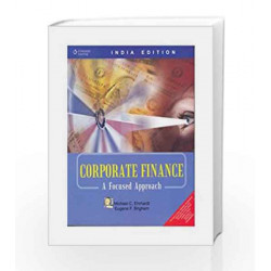 Corporate Finance: A Focused Approach by EHRHARDT Book-9788131504147
