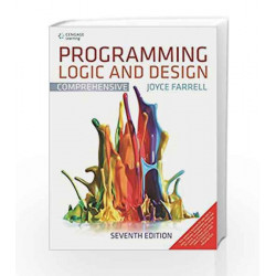Programming Logic and Design Comprehensive by Joyce Farrell Book-9788131525906