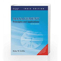 Management Principles and Applications: Principle & Applications by Ricky W. Griffin Book-9788131516171