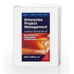 Enterprise Project Management Using Microsoft Office Project Server 2007 by LANDMAN Book-9788131510025