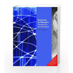 Economics for Managers Transactions and Strategies by MICHALES Book-9788131516812