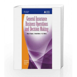 General Insurance Business Operations and Decision Making by National Insurance Academy Book-9788131509494