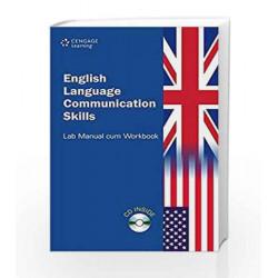 English Language Communication Skills Lab Manual cum Workbook by Cengage Learning India Book-9788131521403