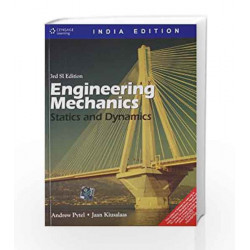 Engineering Mechanics Statics and Dynamics by Andrew Pytel Book-9788131515419