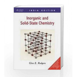 Inorganic and Solid State Chemistry by Glen E. Rodgers Book-9788131507599