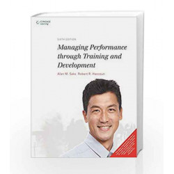 Managing Performance through Training and Development by Alan M. Saks Book-9788131527818