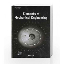 Elements of Mechanical Engineering by S.N. Lal Book-9788131518564