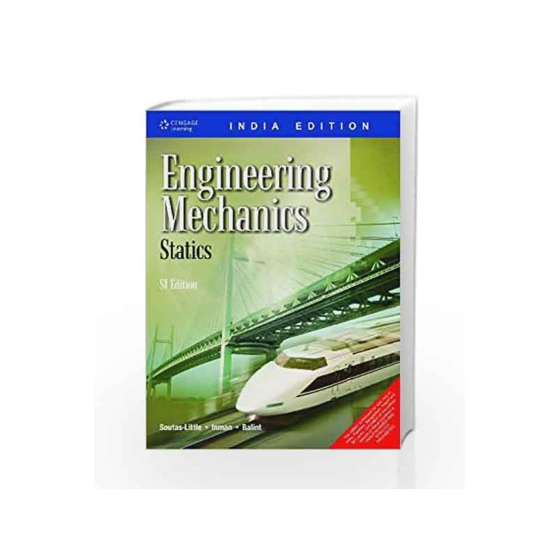 Engineering Mechanics: Statics by Robert W  Soutas-Little