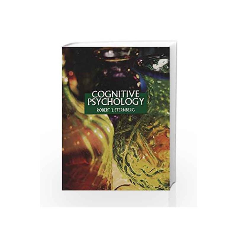 Cognitive Psychology by Robert J  Sternberg-Buy Online Cognitive Psychology  Book at Best Price in India:Madrasshoppe com