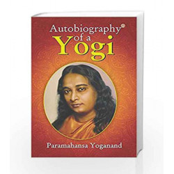 Autobiography Of A Yogi by Paramhansa Yoganand Book-9789352610938