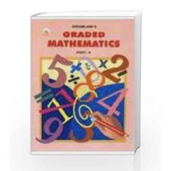 Graded Mathematics - 4 by SUSHMA NAYAR Book-9781730126109