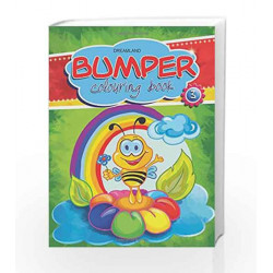 Bumper Colouring Book - 3 by Dreamland Publications Book-9789350890349