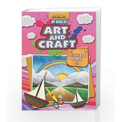 My Book Of Art And Craft by Dreamland Publications Book-9789350893982
