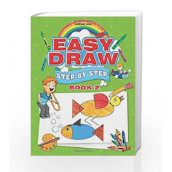 Easy Draw: Step by Step - Book 2 by Dreamland Publications Book-9781730130717