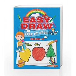Easy Draw: Step by Step - Book 3 by Dreamland Publications Book-9781730130809