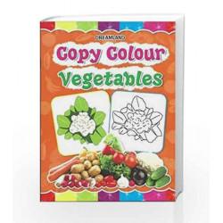 Copy Colour: Vegetables (Copy Colour Books) by Dreamland Publications Book-9781730174681