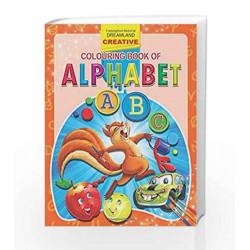 Alphabet (Creative Colouring Books) by Dreamland Publications Book-9781730166587