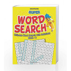 Super Word Search Part - 4 by Dreamland Publications Book-9788184518672