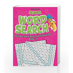 Super Word Search Part - 5 by Dreamland Publications Book-9788184518689