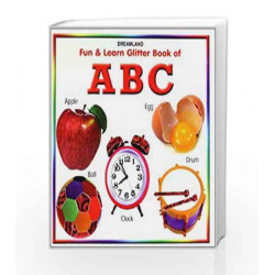 Fun & Learn Glitter Book of ABC.(Bordbook) by Dreamland Publications Book-9788184519822