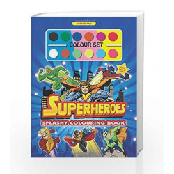 Splashy Colouring Book: Superheroes by Dreamland Publications Book-9789350897539