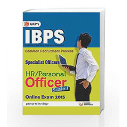 IBPS Specialist Officers HR / Personal Officer Scale - I Online Exam 2015 by GKP Book-9789351444312