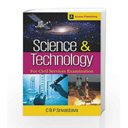 Science and Technology for Civil Services Examination by C.B.P. Srivastava Book-9789383454433