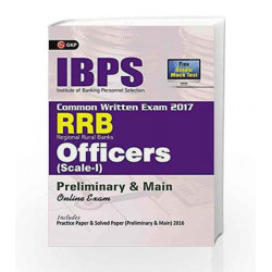 IBPS RRB-CWE Officers Scale I  Preliminary & Main Guide 2017 by GKP Book-9789386601940