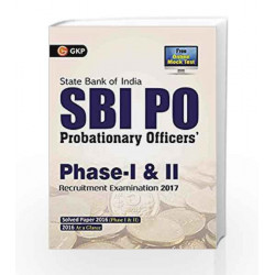 SBI PO 2017 Phase 1 and Phase 2 Guide by GKP Book-9789386309884