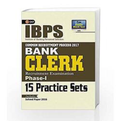 IBPS Bank Clerk Phase I (15 Practice Sets) 2017 by GKP Book-9789386860095