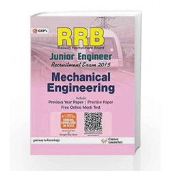 Guide to RRB Mechanical Enginnering: Junior Engg. - 2015 by GKP Book-9789351446439