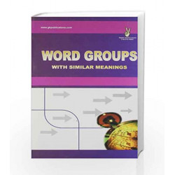 Word Groups With Similar Meanings by GKP Book-9788183554008
