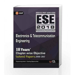 UPSC ESE 2018 Electronics & Telecommunication Engineering - Chapter-wise Solved Papers by GKP Book-9789386309495