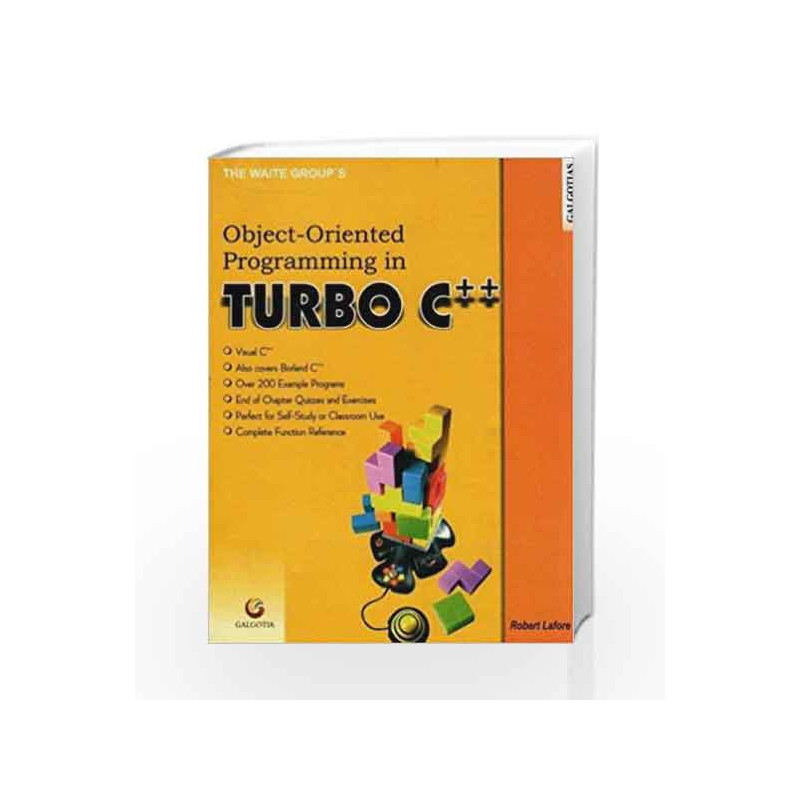 Object Oriented Programming in Turbo C++ by Robert Lafore Book-9788185623221